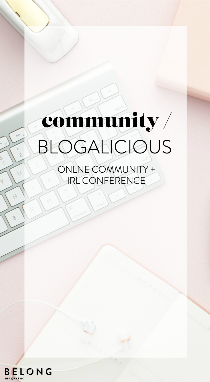 blogalicious online and irl community for social media influencers and brands as featured in Belong Magazine ISSUE 08