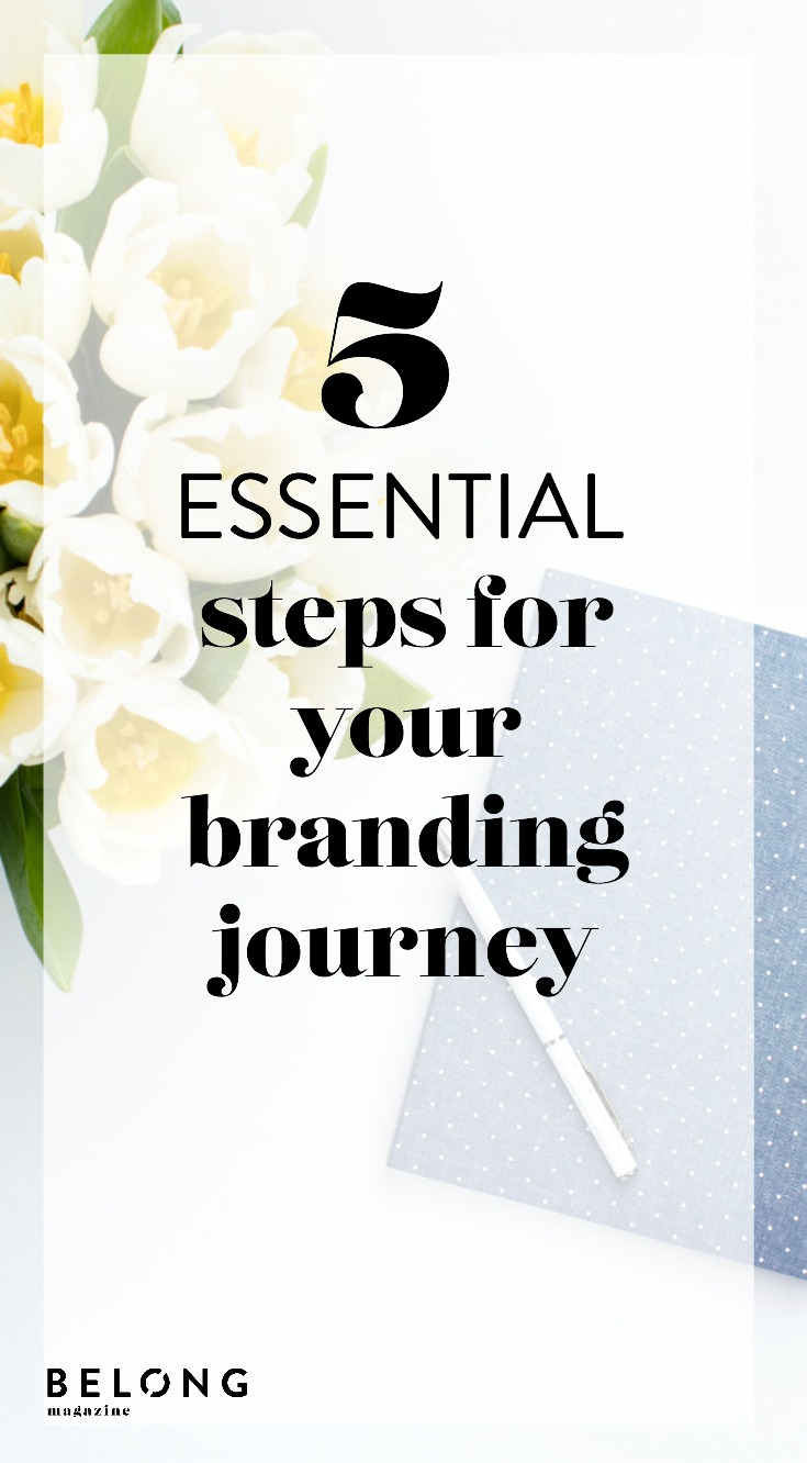 5 essential steps for your branding journey by emily slessinger of BloomThat as featured in ISSUE 08 of Belong Magazine for female creatives and entrepreneurs