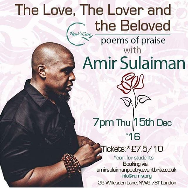 LONDON : THURSDAY : RUMI'S CAVE : ALL LOVE POEMS, ALL NIGHT! Come thru. #makelove #spreadlove #tistheseason #mawlidannabi