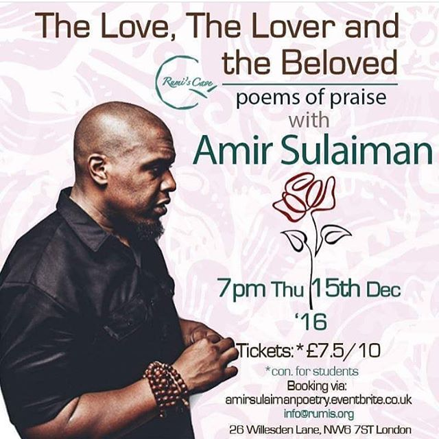 TONIGHT : LONDON : RUMI'S CAVE : ALL LOVE POEMS, ALL NIGHT! Come thru.  It's a cozy intimate venue. I love sharing there but it's tiny. I'm letting you know because you probably need to by your tickets now if it hasn't sold out already. Spread the word for the UK family.  #makelove #spreadlove #tistheseason #mawlidannabi
