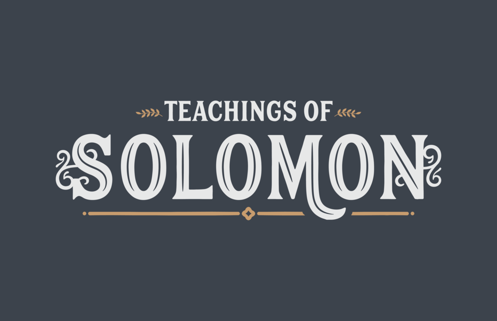 Solomons words for the wise
