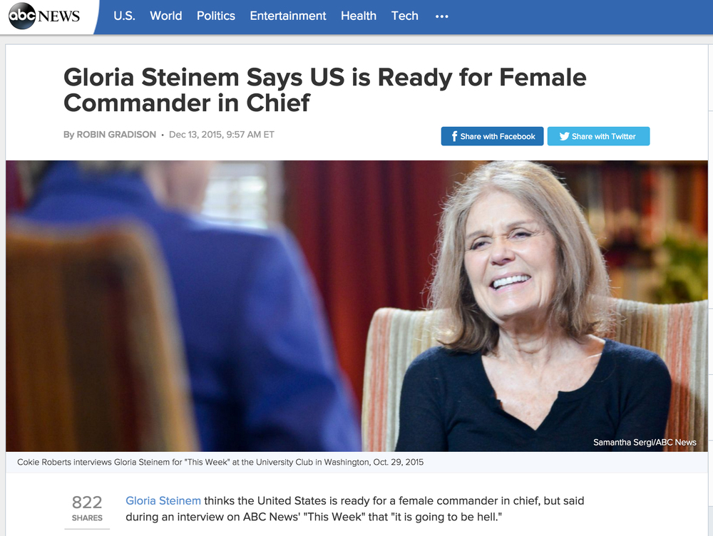 http://abcnews.go.com/Politics/gloria-steinem-us-ready-female-commander-chief/story?id=35732215