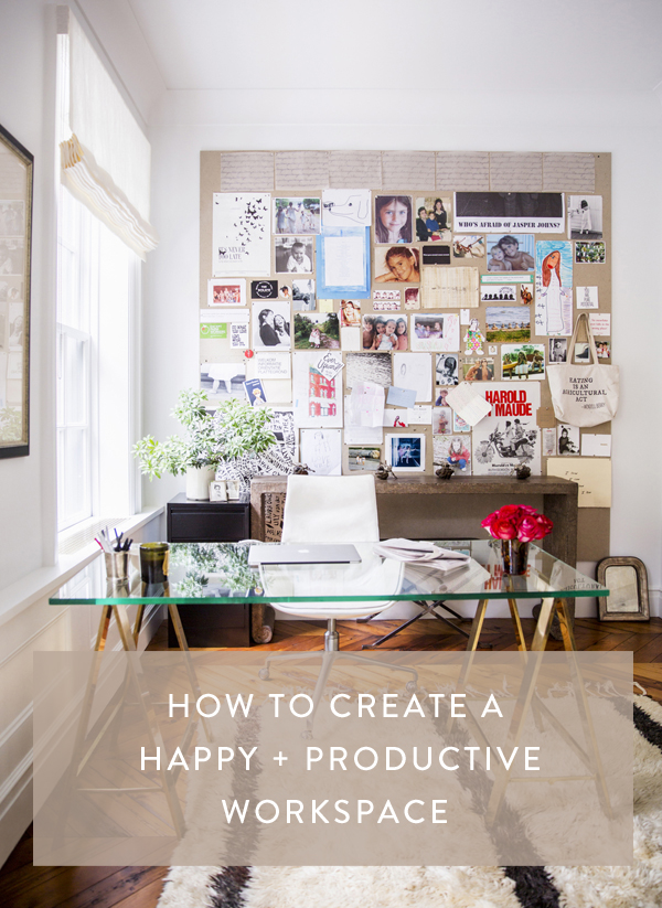 How to create a happy + productive workspace // rachelgadiel.com