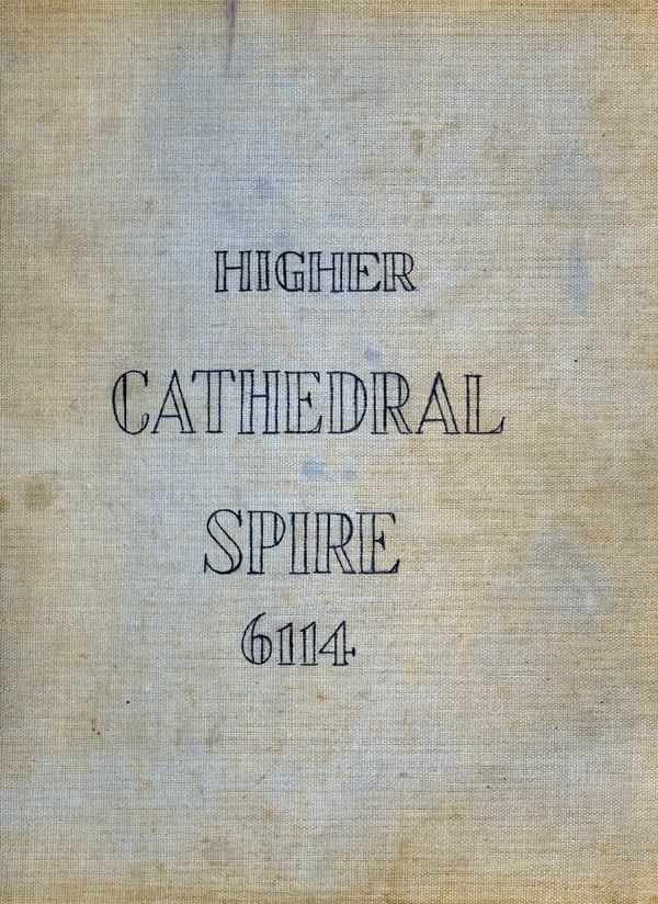 The cover of the Higher Cathedral Spire notebook donated by Richard Leonard in 1993.