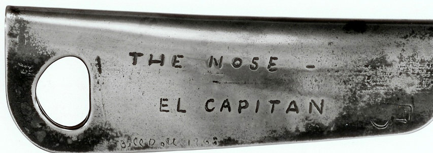 A Nose piton commemorating the first ascent made by Bill %22Dolt%22 Feuerer. Dolt made some of  the finest equipment available during the late 1950's and 1960's. Dolt was involved with the Nose climb during the earlier efforts..jpg