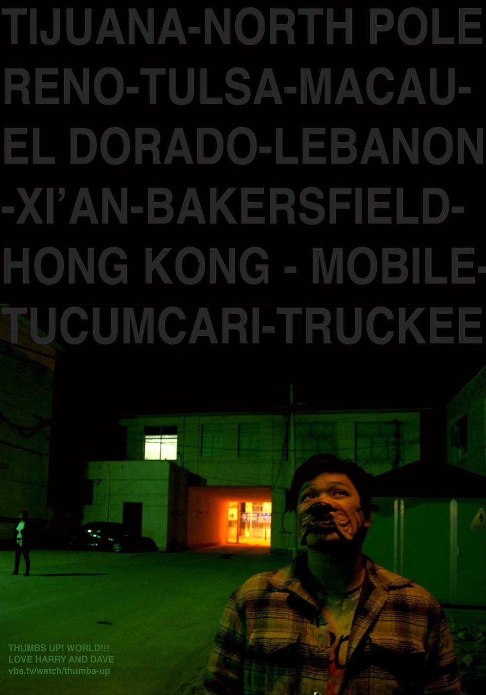 Thumbs Up! hitchhiking show poster - Dogface Harry - Tijuana, North Pole, Reno, Tulsa, Macau, El Dorado, Xi'an