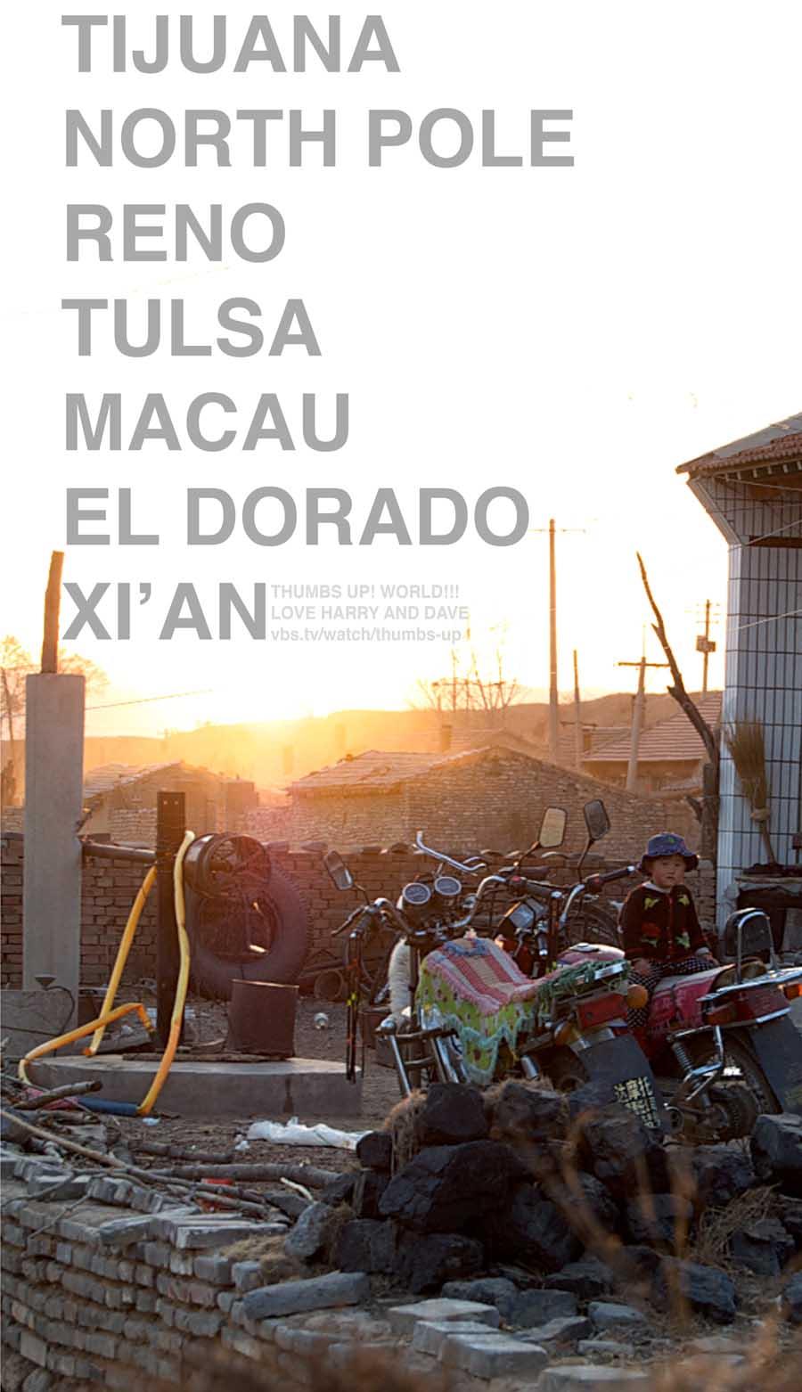 Thumbs Up! hitchhiking show poster - baby on a motercycle - Tijuana, North Pole, Reno, Tulsa, Macau, El Dorado, Xi'an