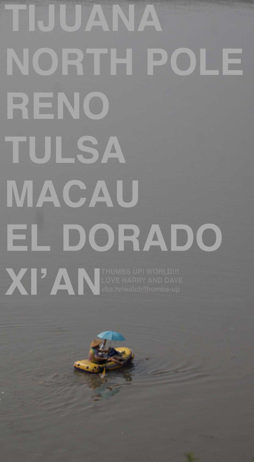 Thumbs Up! hitchhiking show poster - floating raft - Tijuana, North Pole, Reno, Tulsa, Macau, El Dorado, Xi'an