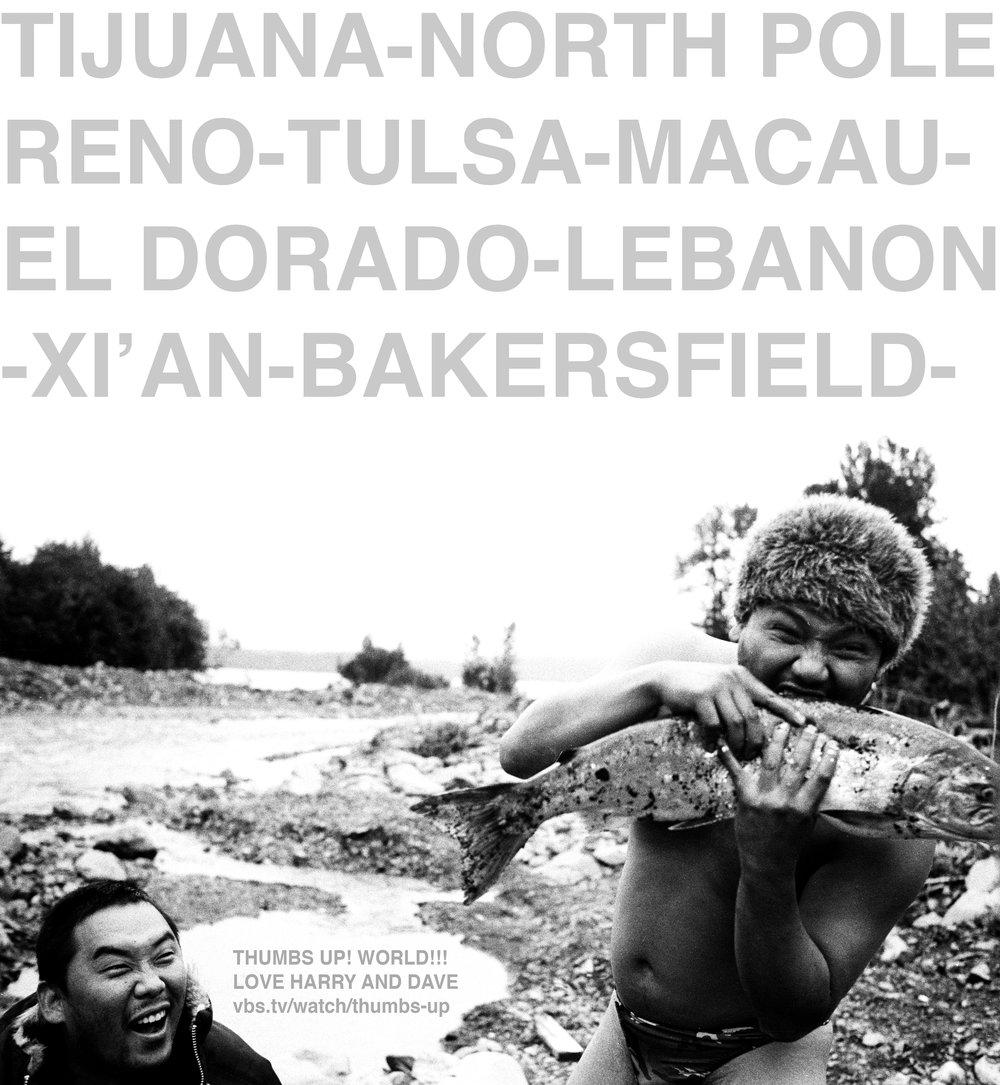Thumbs Up! hitchhiking show poster with David Choe, Harry and fresh fish - Tijuana, North Pole, Reno, Tulsa, Macau, El Dorado, Xi'an