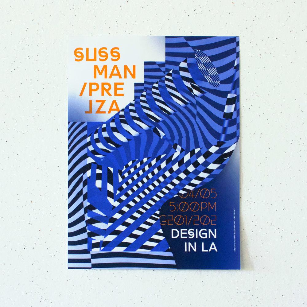 Sussman & Prejza . Poster for the CalArts Visiting Designer Lecture Series with LA-based design firm Sussman & Prejza. (2018)