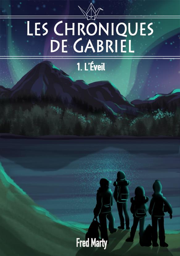Et voilà la couverture terminée ! Longue vie aux Chroniques de Gabriel !