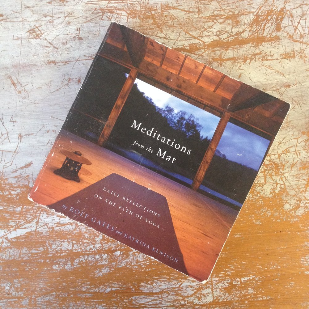 meditations from the mat rolf gates yoga book daily reflections