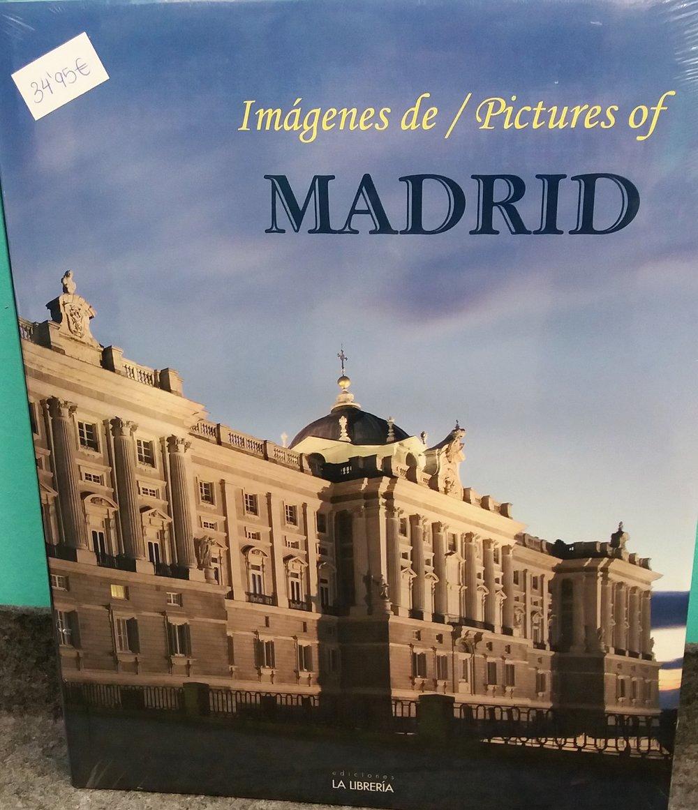 VV. AA. Imágenes de Madrid / Pictures of Madrid. Madrid: La Librería, 2007.
