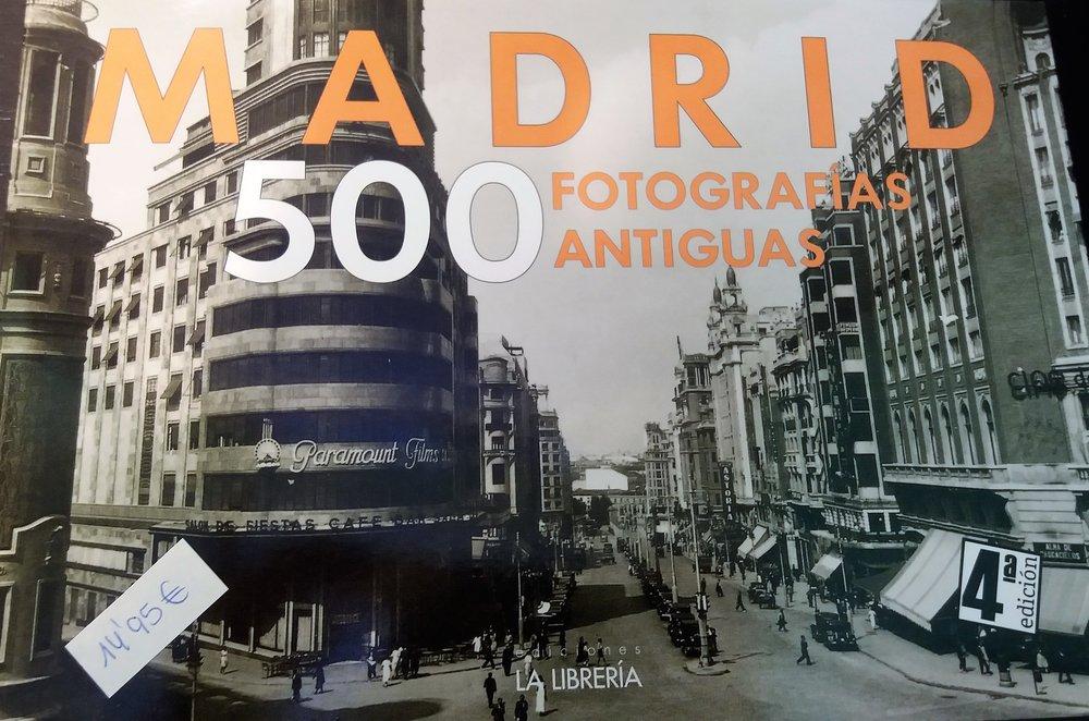 VV.AA.Madrid. 500 Fotografías antiguas.Madrid:La Librería, 2012