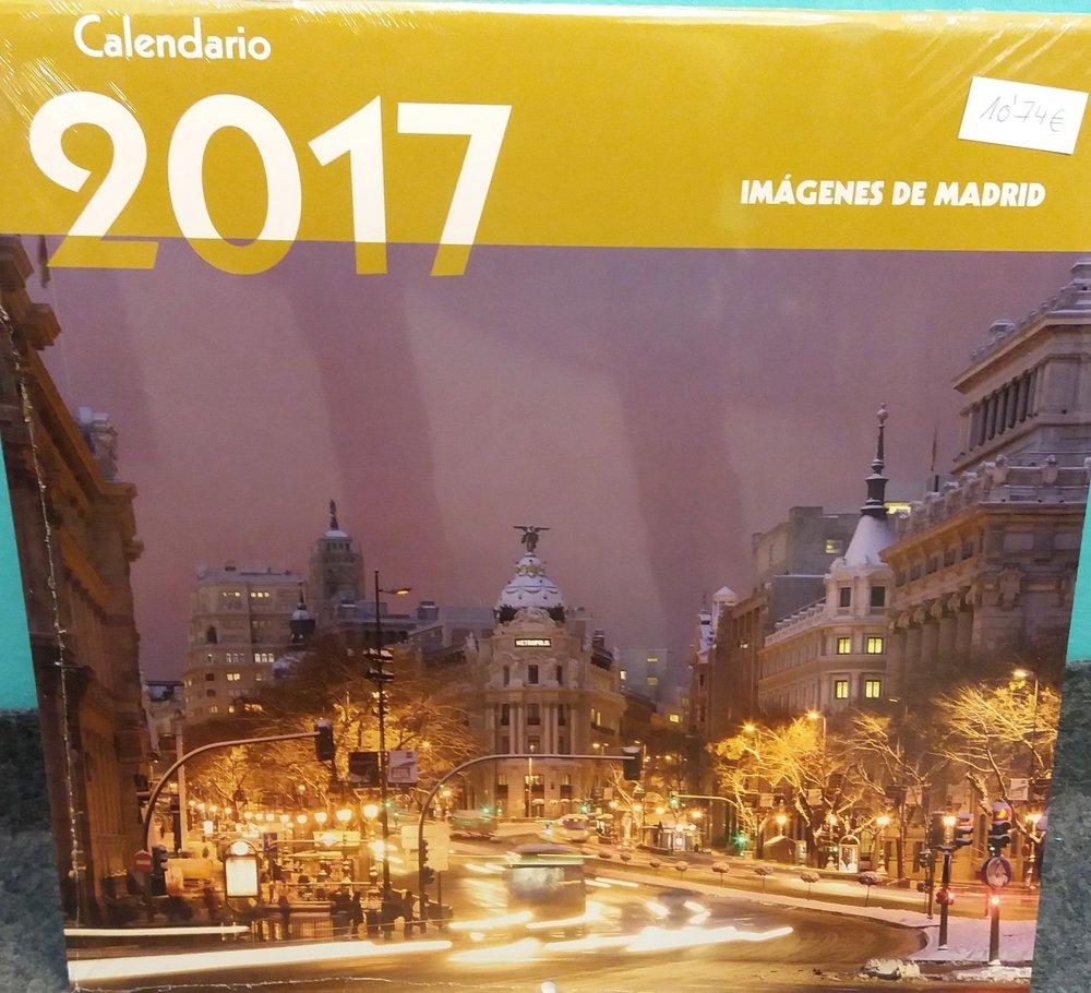 BENÍTEZ ÁLVEZ, Álvaro. Calendario 2017. Imágenes Modernas de Madrid.Madrid:La Librería, 2016.