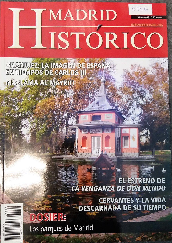 REVISTA MADRID HISTÓRICO  Nº 66. Nov/Dic 16