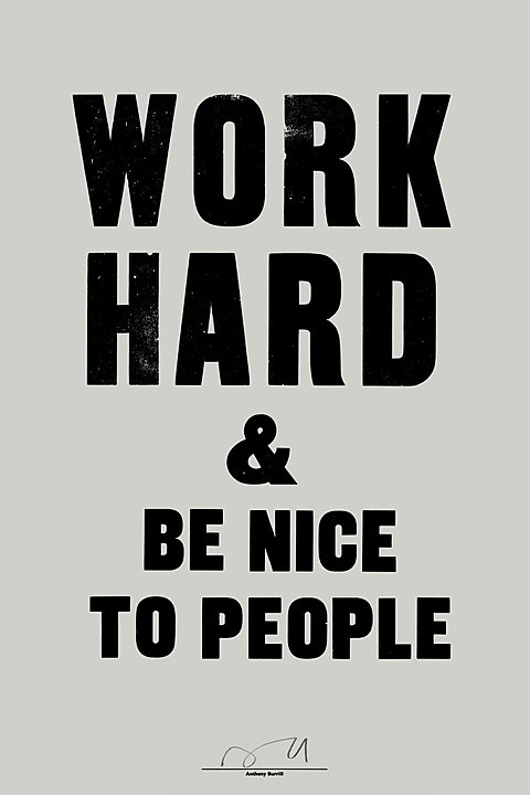 Anthony Burrill, Work Hard & Be Nice to People (2011)