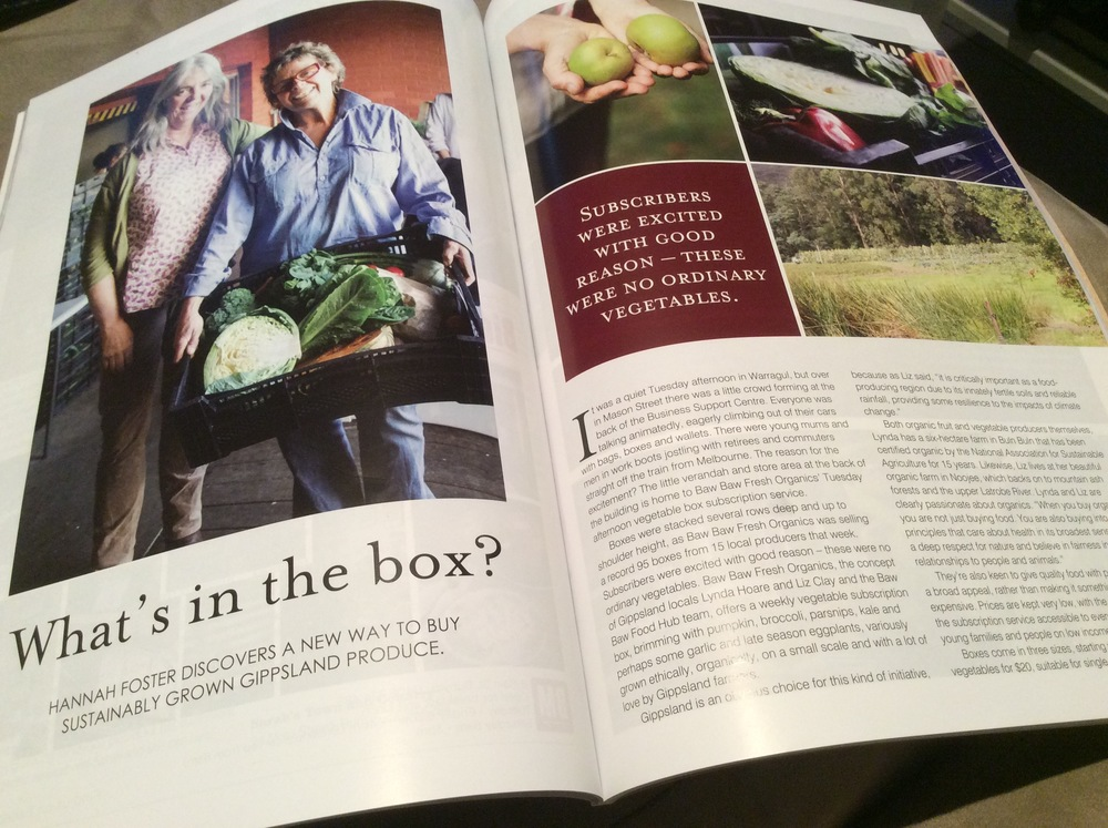 Title: What's In The Box?  Byline: Hannah Foster discovers a new way to buy sustainably grown Gippsland produce.  Approximate word length: 800 words  Published: Gippsland Country Life magazine, Winter edition 2015.