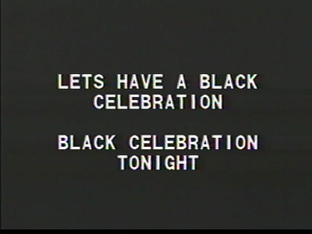 TONY COKES  BLACK CELEBRATION, 1988 Courtesy Tony Cokes, Green Naftali New York, and EAI New York  Photo: Stephen Crocker