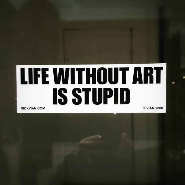 Here's a cool sticker I came across while walking in Toronto. #LifeWithoutArtIsStupid #Sticker #Art #RealThoughts #TorontoLife #TO
