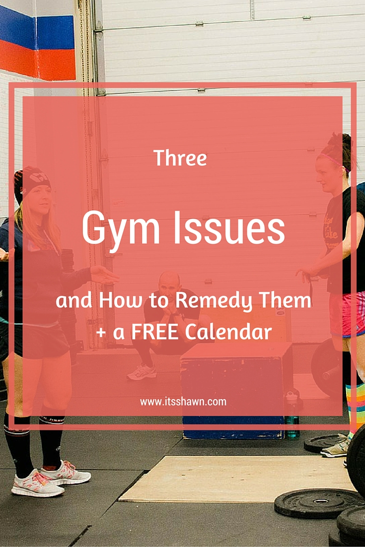 Three Gym Issues and How to Remedy Them