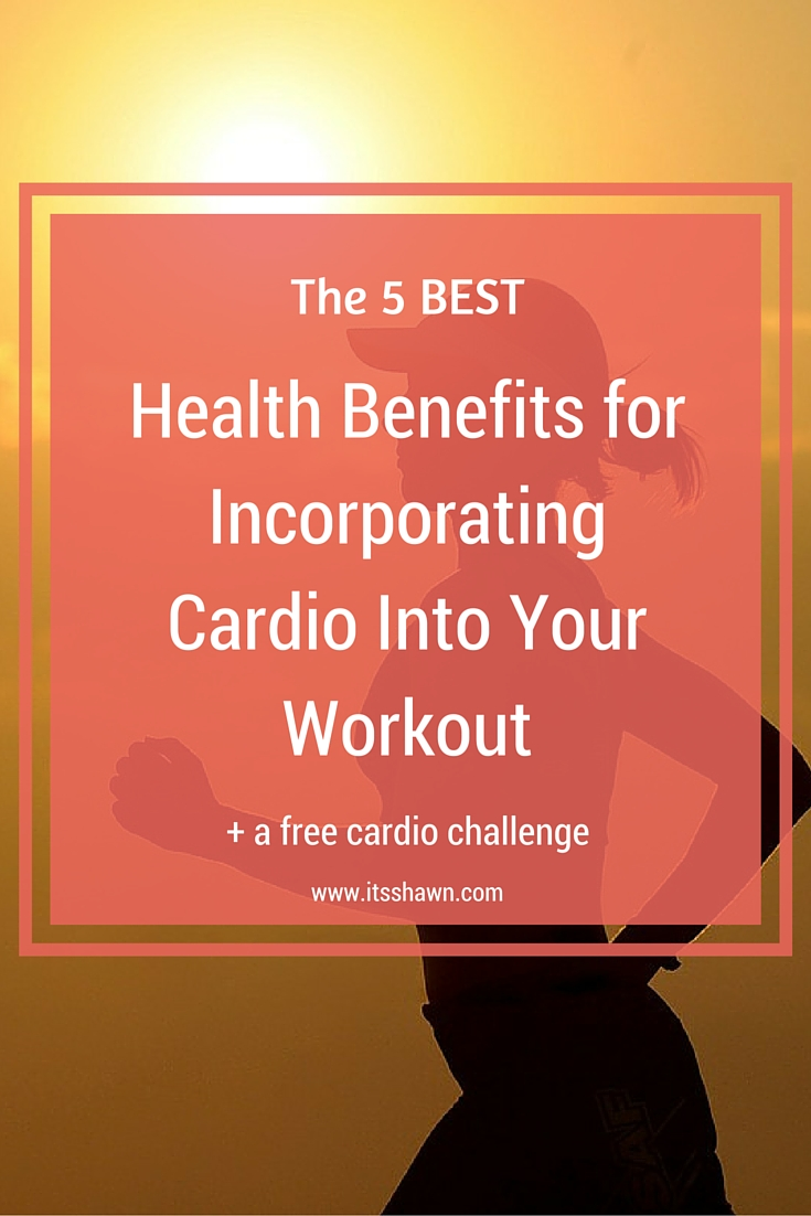 The 5 Best Benefits for Incorporating Cardio into Your Workout graphic
