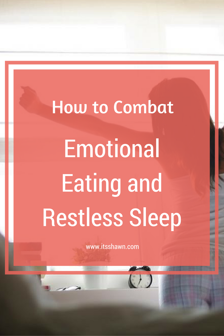 How-to-Combat-Emotional-Eating-and-Restless-Sleep-blog-post-graphic.png