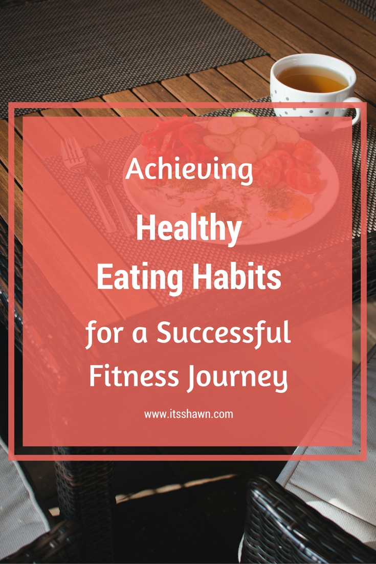 achieving-healthy-eating-habits-for-a-successful-fitness-journey
