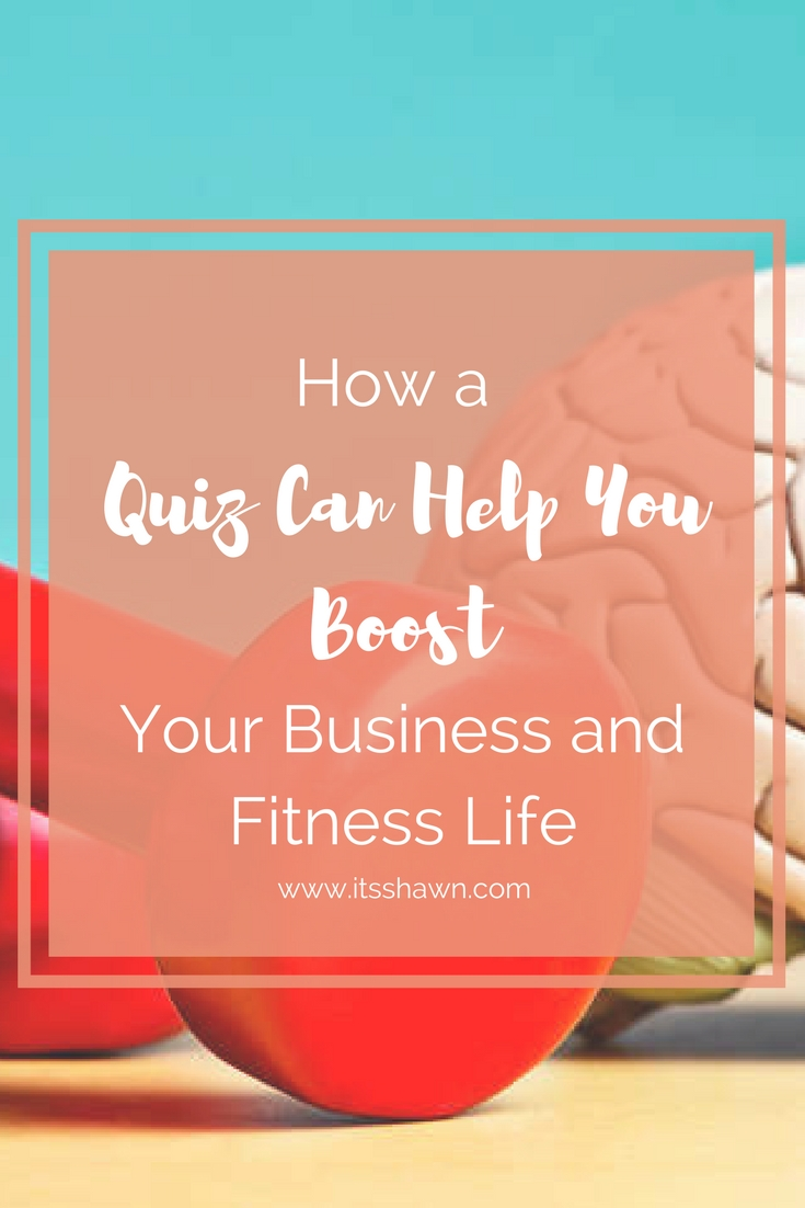 How a Quiz Can Help You Boost Your Business and Fitness Life graphic.jpg