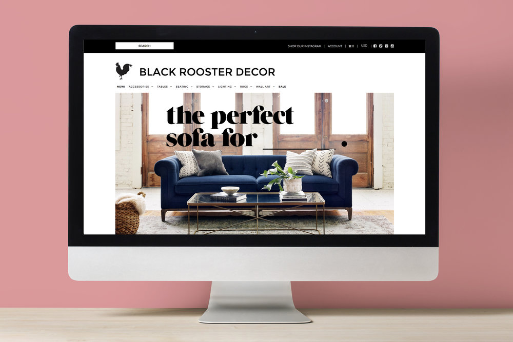 Black Rooster Decor - Online Home Decor BoutiqueWebsite Design & DevelopmentSocial MediaPhotographyGraphic DesignEmail MarketingView live site