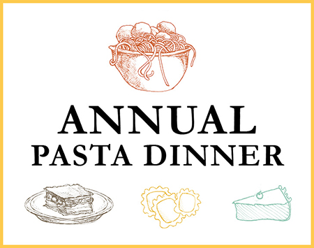 monday, January 23rd, 4:30-7:30Pm ANNUAL PASTA DINNER SPONSORED BY Selena's at Willow lake.