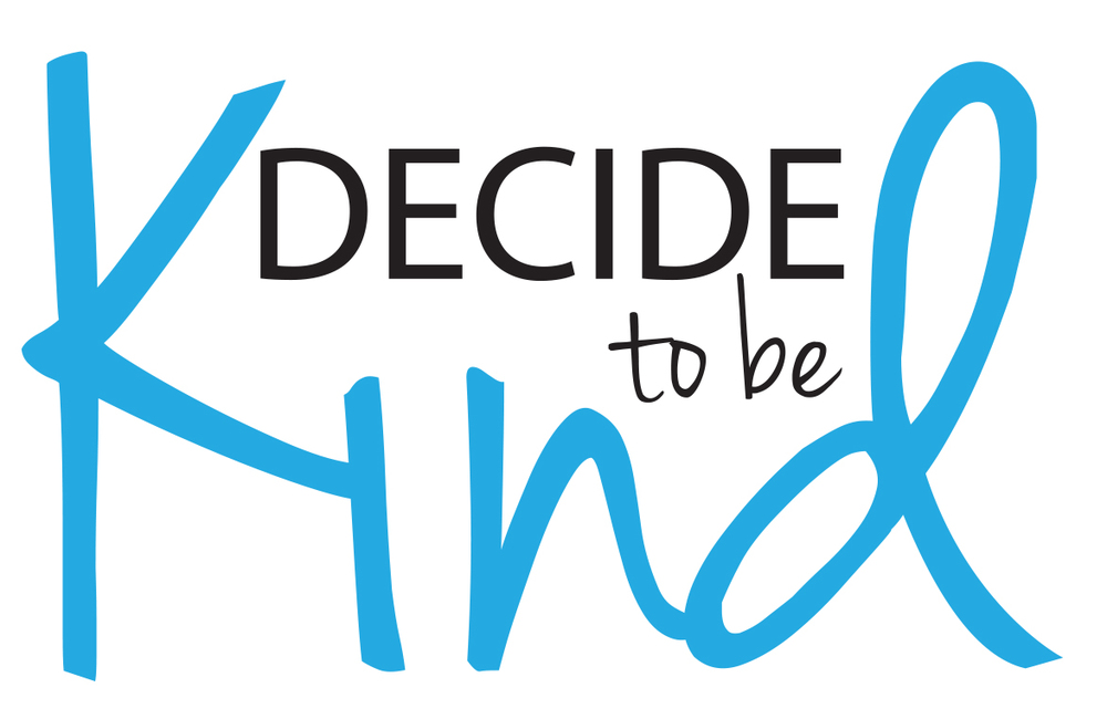 decide to be kind
