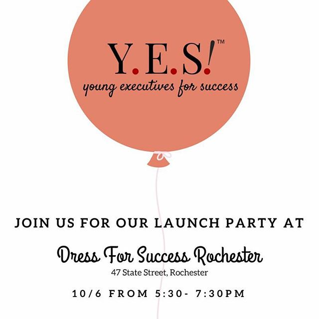 #DFSRochester will host a Launch Party event tomorrow evening at 5:30pm for female young professionals interested in becoming a member of Young Executives for Success (Y.E.S!) Rochester - a NEW #Rochester non-profit organization #socialevents #volunteer #fundraising #YESRochester  www.rochester.dressforsuccess.org