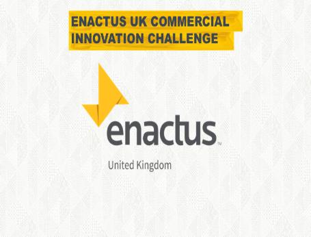 Enactus UK Commercial Innovation Challenge