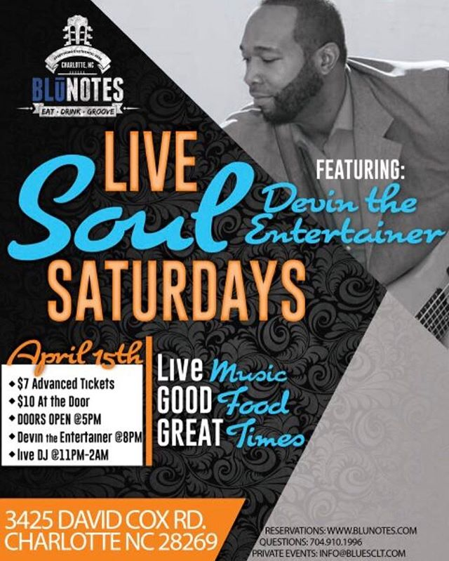 Join us #tonight for our latest edition of Live Soul Saturdays featuring Devin the Entertainer! $7 Advance Tickets at BluNotes.com | $10 Cover at the Door. #livemusic starts at 8pm followed by Dj Coreio from 11-2am! You don't want to miss this! #BluNotesOfCharlotte #cltmusic #cltbars #happyhour #tonight #saturdaynight #datenight #LiveSoulSaturdays #cltnightlife  #DevinTheEntertainer