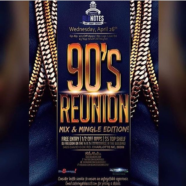 Join us as we kick off The 90's Reunion AFTERWORK MIX & MINGLE with @mrdjfreedom AT BLUNOTES!!! Doors open at 6:00pm  1/2 PRICE OFF ALL APPETIZERS $5.00 TOP SHELF DRINK SPECIALS  AND FREE ENTRY FOR EVERYBODY!!! PASS THE WORD!!! Lets kick this thing off right!!! #BluNotesOfCharlotte #the90sreunion #clt #cltfood #cltbars #cltdrinks #dj #90sMusic #drinkspecials
