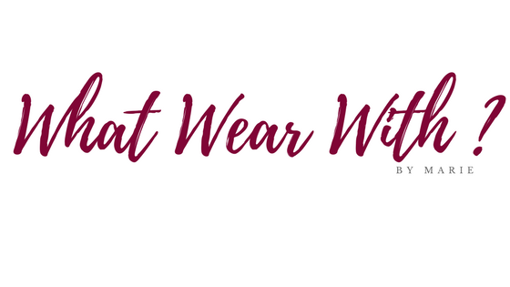 What Wear With