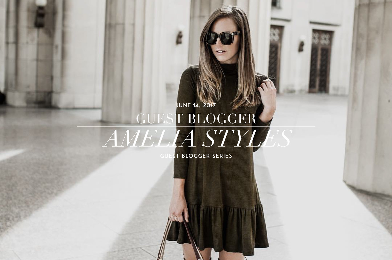 GUEST BLOGGER // AMELIA STYLES — by CHLOE WEN