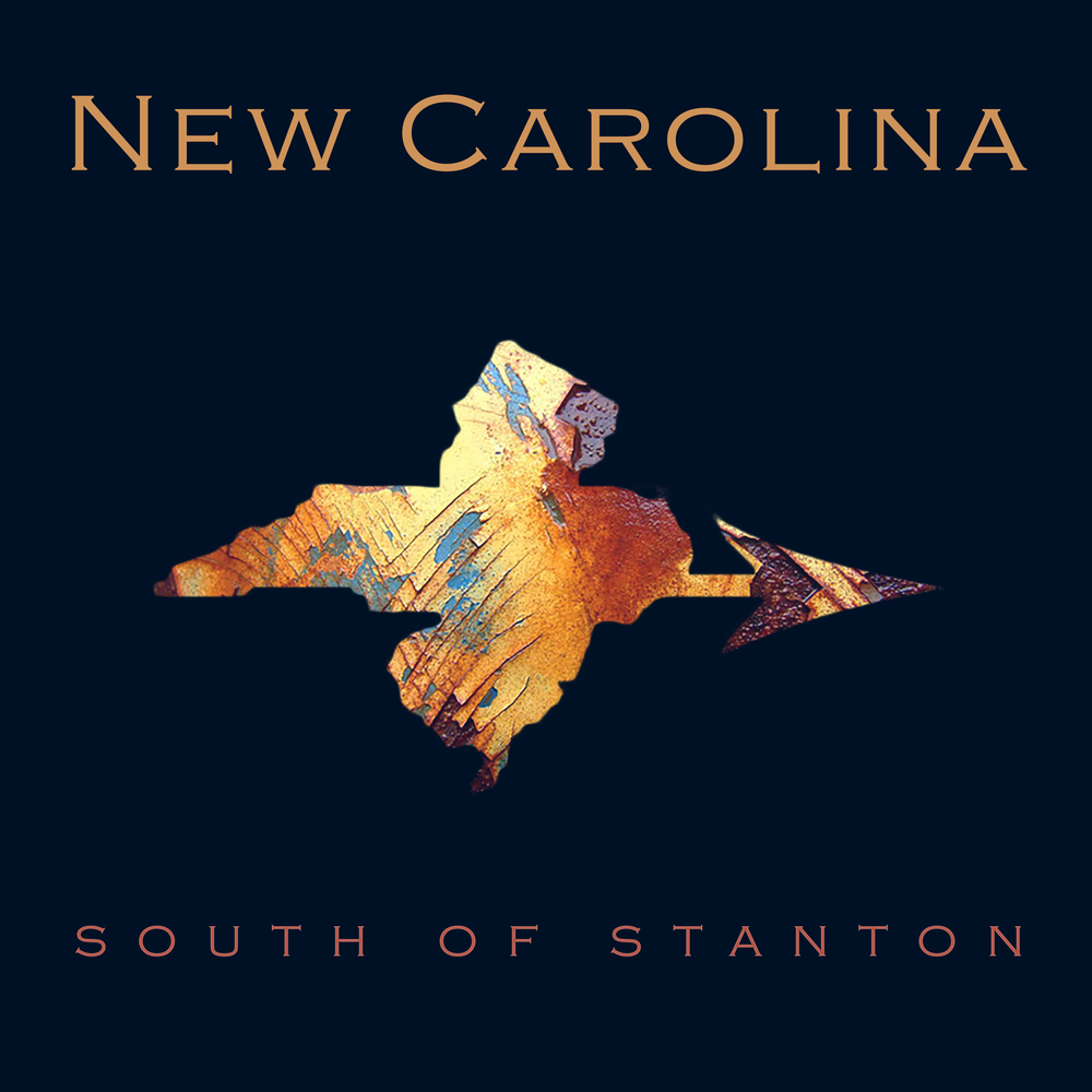 Album cover and band logo for Country Rock Americana band NEW CAROLINA, for their debut album,  South of Stanton .