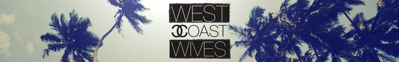 West Coast Wives