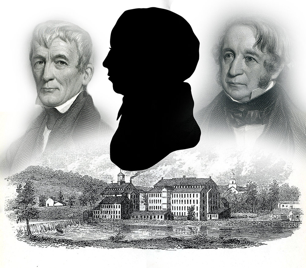 Francis Cabot Lowell (Silhouette), Patrick Tracy Jackson, and Nathan Appleton, and the Boston Manufacturing Company