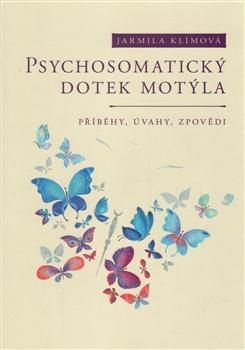 Psychosomatický dotek motýla Jarmila Klímová