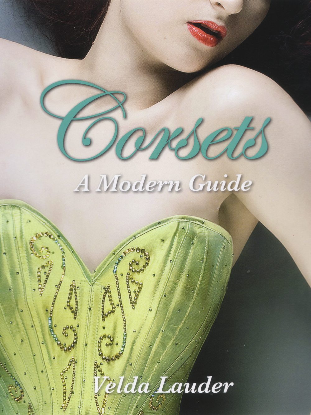 Corsets: A Modern Guide (Book Cover)