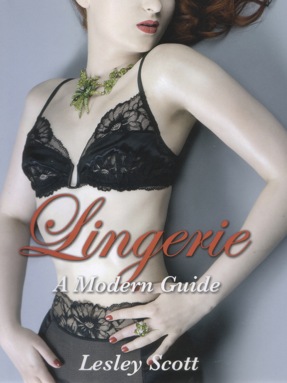 Lingerie: A Modern Guide (Book Cover)