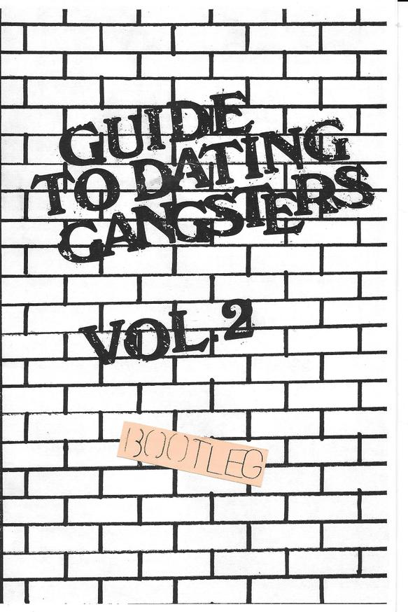 Guide To Dating Gangsters Zine Vol. 2 Julia Arredondo
