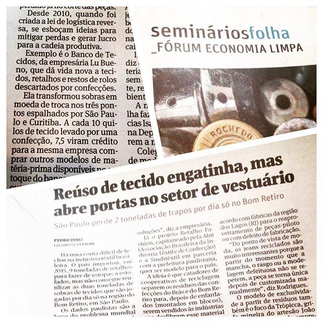 Saiu ontem, na coluna do Pedro Diniz no Fórum Economia Limpa, da Folha de SP, uma matéria super bacana falando da problemática do descarte de tecidos. A Lu Bueno falou um pouco do trabalho aqui do Banco e da solução que apresentamos pra o desperdício na cadeia têxtil! http://www1.folha.uol.com.br/seminariosfolha/2016/06/1784386-reuso-de-tecido-engatinha-mas-abre-portas-no-setor-de-vestuario.shtml #bancodetecido #folhadesaopaulo #forumeconomialimpa #tecidos #reuso