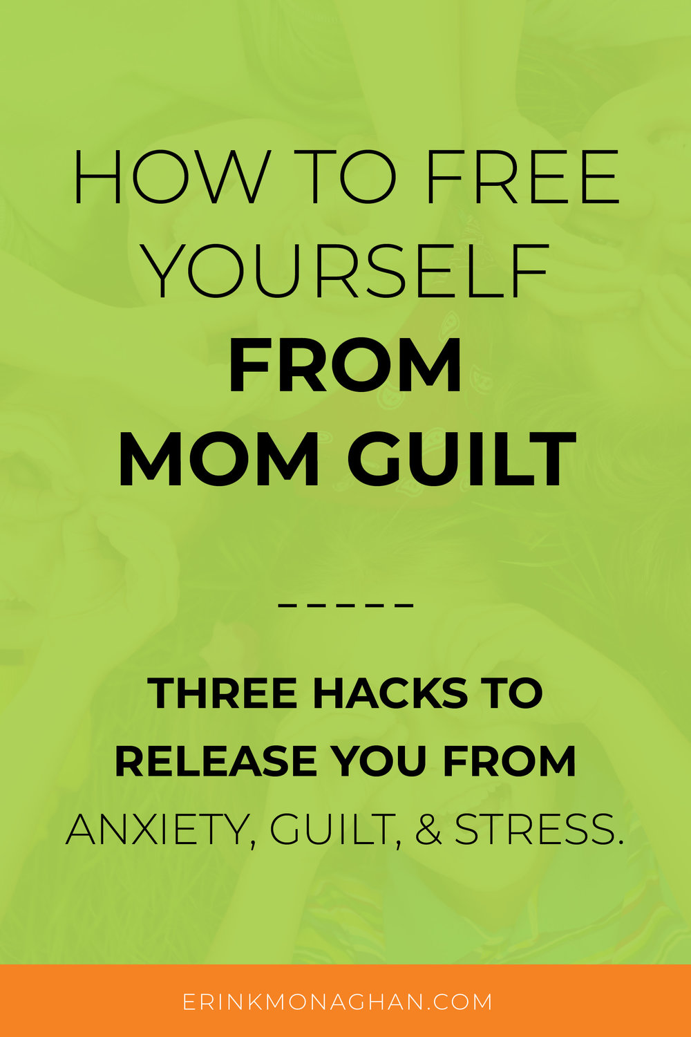 Free Yourself From Mom Guilt.jpg