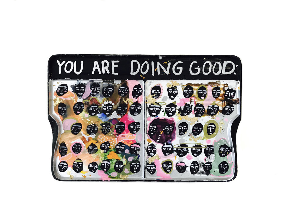 You Are Doing Good