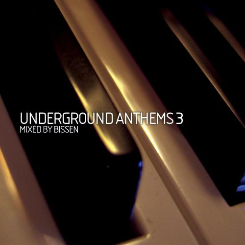 """Underground Anthems Vol. 3"" mixed by Bissen • Supreme Music • 2010"