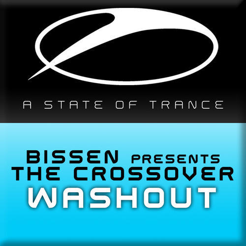 "Bissen pres. The Crossover ""Washout"" • Armada Music (ASOT) • 2009"
